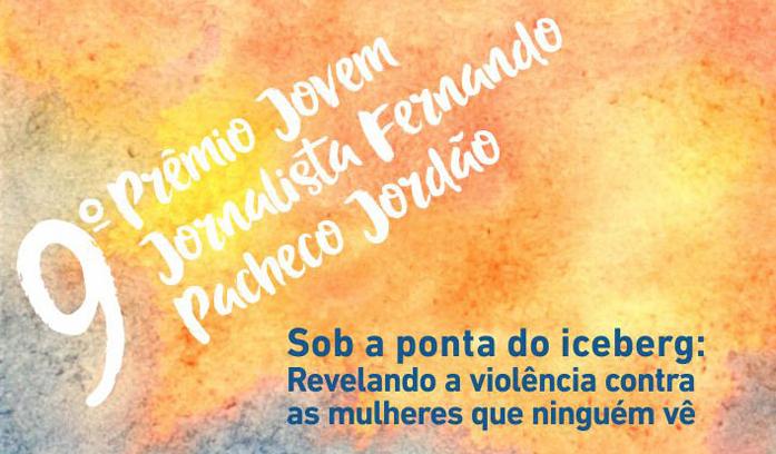 9º Prêmio Jovem Jornalista Fernando Pacheco Jordão